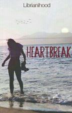 Heartbreak [Pre-Revisi] by blackmattenails