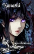 Nanashi - Die Tochter der Schlange (Sasuke FF) || #Sashi [Wird überarbeitet]  by Kiikii74