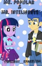 Ms. Popular & Mr. Inteligente by Twilight_Sparkle64