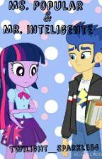 Ms. Popular & Mr. Inteligente by Twilight_Sparkle64