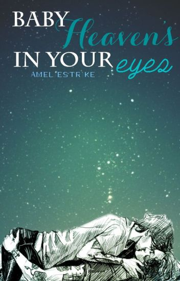 Baby Heaven's in your eyes | l.s. | spanish translation