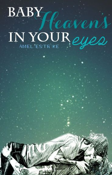Baby Heaven's in your eyes   l.s.   spanish translation