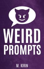 ✖︎ WEIRD PROMPTS ✖︎ by mkirin