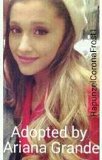 Adopted by Ariana Grande. by RapunzelCoronaFrost1