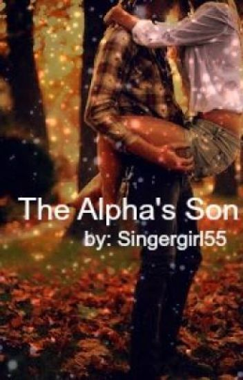 The Alphas son