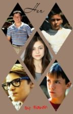 Her. (Stand By Me fanfiction) by Aiakah