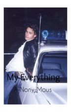 My Everything//James Franco A.U by A-nony-mous
