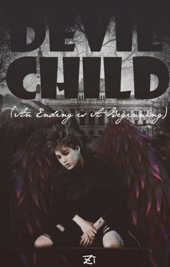 Devil Child (An Ending is A Beginning) [Kai EXO Fanfiction]