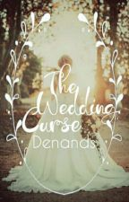 The Wedding Curse ( Kamuflase ) by denands