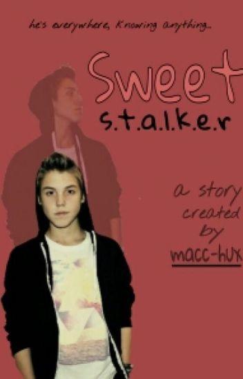 Sweet Stalkers