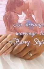an arranged marriage to Harry Styles by violetbella7