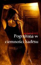 Pogrążona w ciemności Hadesu by Prozerpinna