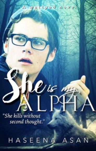 She Is My Alpha | Part I | ✔️