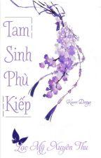 Tam Sinh Phù Kiếp by lacmyxuyenthu