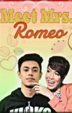 Meet Mrs. Romeo (ViRence) (Book2) by bayrens07
