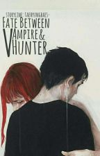 Fate between Vampire and Vampire hunter by Taehyungbaes
