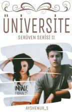 Üniversite (Serüven Serisi 2) by ayshenur_s