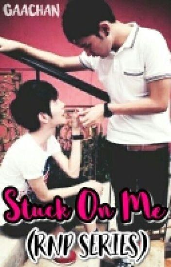 Stuck On Me (RnP Series)