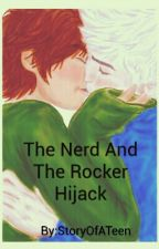 The Nerd and The Rocker by StoryOfATeen