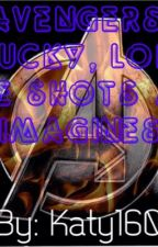 Avengers, Bucky, and Loki: ONE-SHOTS  AND IMAGINES by Katy160