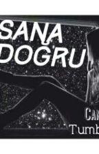 Sana Doğru by CanSel216