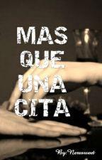 MAS QUE UNA CITA by Neree_22_hipster