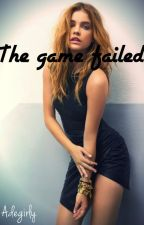 The game failed by Adegirly