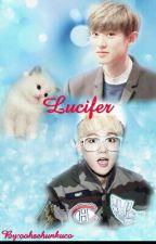 Lucifer [Chanbaek] by oohsehunkuco