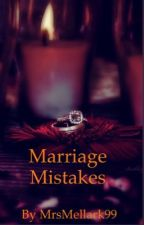Marriage mistakes by MrsMellark99