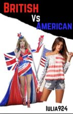 BRITISH .vs. AMERICAN by iulia924