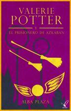 Valerie Potter y el prisionero de Azkaban. by duffito93
