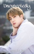 Unexpectedly (BTS Jin fanfic) by army_for_life