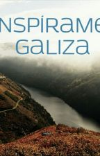 Inspírame, Galiza by lukhray