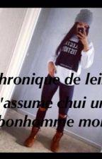 Chronique de leila : j'assume chui un bonhomme moi by loubna7423