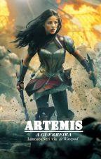 Artemis - A GUERREIRA by LannaraNeri