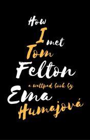 How I met Tom Felton by EmaHumajova