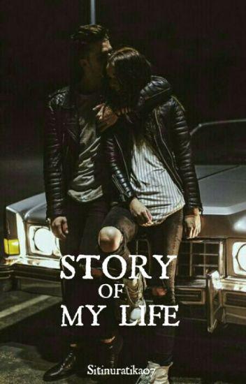 Story of My Life (TAMAT)