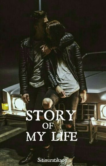 Story of My Life [ ON GOING ]