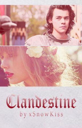 Clandestine [Harry Styles AU] by xSnowKiss