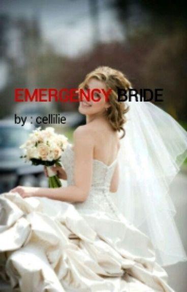 EMERGENCY BRIDE