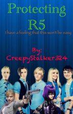 Protecting R5 by CreepyStalker324