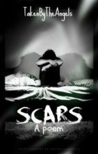 Scars by TakenByTheAngels