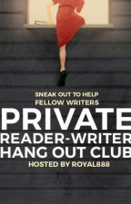 Private Reader-Writer Hang Out Club by royal888