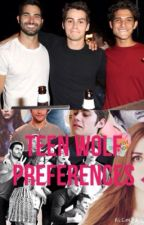 Teen Wolf Preferences! by stilessunshine