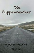 Die Puppenmacher by AngelinaJK42