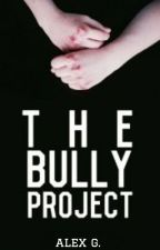 The Bully Project by thatzombiepsycho
