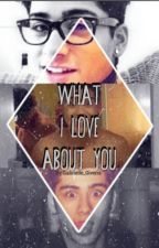 What I Love About You - Ziall by Gabrielle_Givens