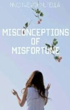 Misconception of Misfortune by poet-ali