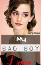My Bad Boy Love by bff4evrr