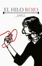 El Hilo Rojo by _saiko_